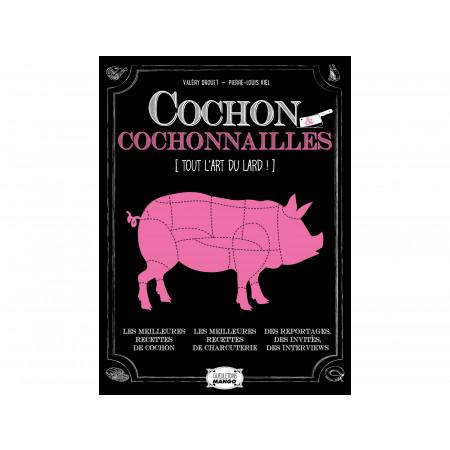 Cochon Et cochonnailles : tout l'art du lard !