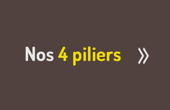 Nos 4 piliers